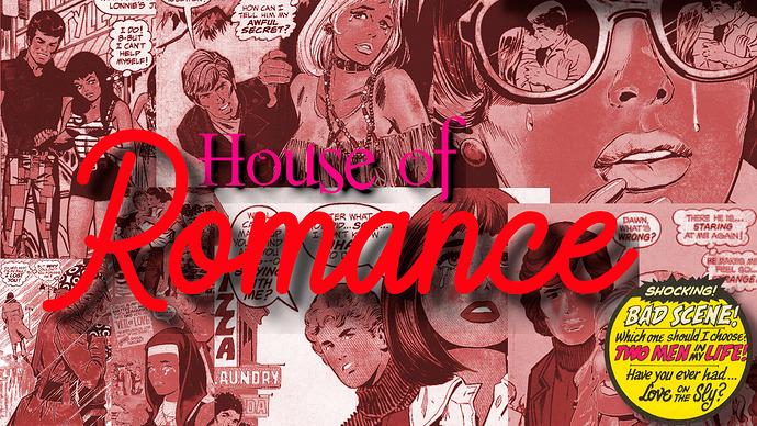 House of Romance