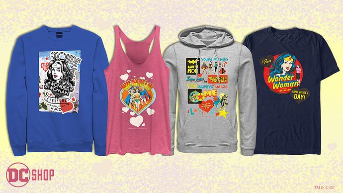 DCShop_MothersDay_Social__1200x675_apparel