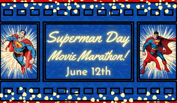 Superman Day Movie Marathon
